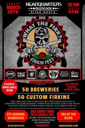 3/29: Firkin Fest! #WhatTheFirk2015